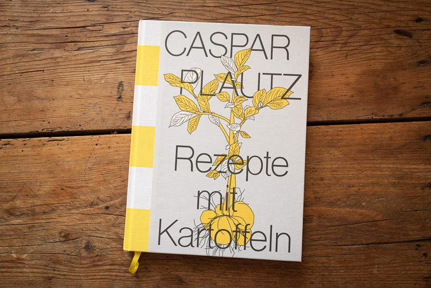 Caspar Plautz. Rezepte mit Kartoffeln. Kochbuch